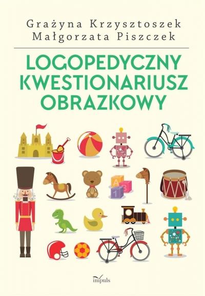 Logopedyczny kwestionariusz obrazkowy Małgorzata Piszczek, Krajewska Katarzyna