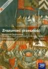 Zrozumieć przeszłość Starożytność i średniowiecze Część 1 Podręcznik z płytą CD Zakres rozszerzony