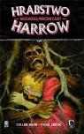 Hrabstwo Harrow T.7: Nadchodzą mroczne czasy Cullen Bunn