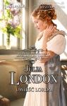 Uwieść lorda London Julia