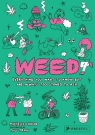Weed Everything You Want to Know But Are Always Too Stoned to Ask Lhooq Michelle