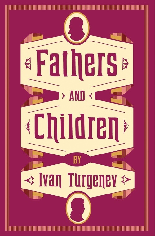 Fathers and Children Turgenev Ivan