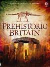 Prehistoric Britain Rachel Firth, Alex Frith