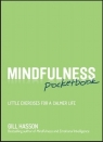 Mindfulness PocketbookLittle Exercises for a Calmer Life Hasson Gill