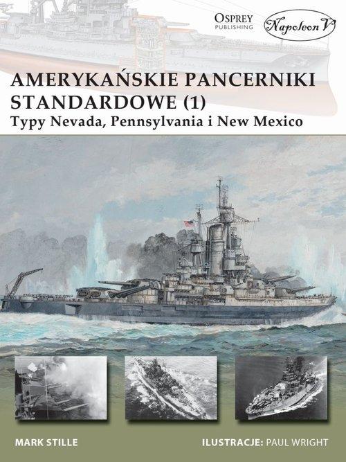 Amerykańskie pancerniki standardowe 1941-1945 (1) Mark E. Stille