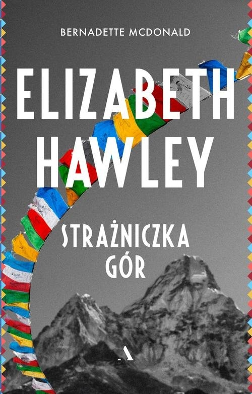Elizabeth Hawley Strażniczka gór McDonald Bernadette