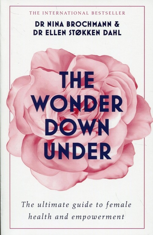 The Wonder Down Under Brochmann Nina, Stokken Dahl Ellen