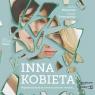 Inna kobieta. Audiobook Karolina Głogowska, Katarzyna Troszczyńska