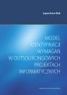 Model identyfikacji wymagań w outsourcingowych projektach informatycznych