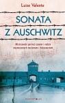 Sonata z Auschwitz Valente Luize