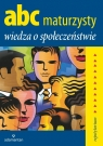 ABC Maturzysty Wiedza o społeczeństwie