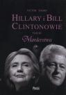 Hillary i Bill Clintonowie Tom 3 Morderstwa