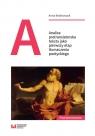 Analiza pretranslatorska tekstu jako pierwszy etap tłumaczenia poetyckiego Bednarczyk Anna