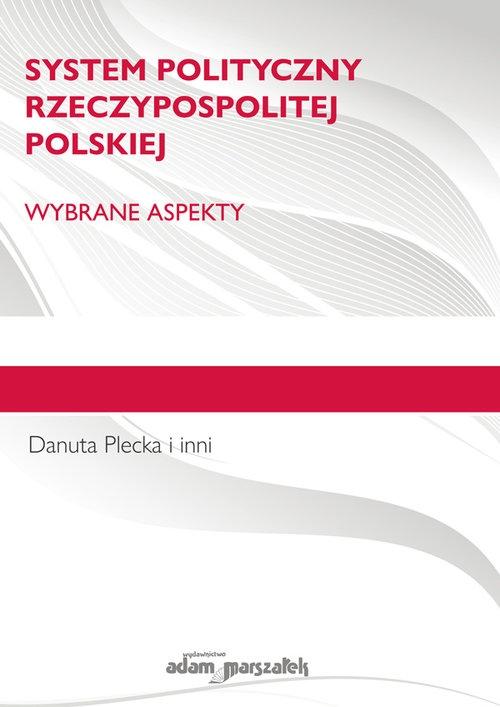 System polityczny Rzeczypospolitej Polskiej. Plecka Danuta