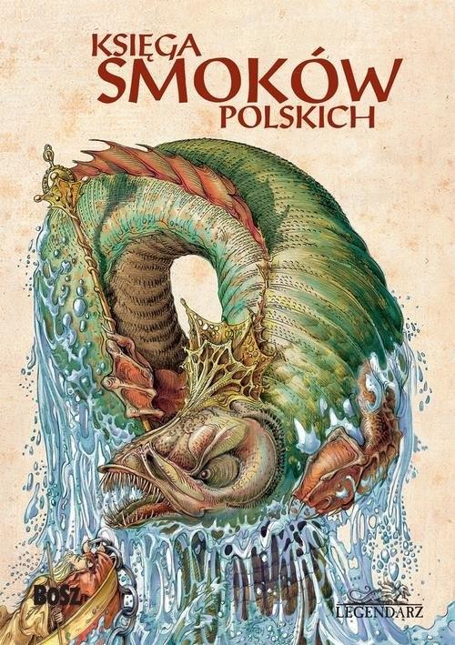 Księga smoków polskich (Uszkodzona okładka) Sala Bartłomiej