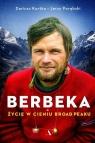 Berbeka Życie w cieniu Broad Peaku Kortko Dariusz, Porębski Jerzy