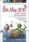 3ds max 2010 Animacja 3D od podstaw Szkoła efektu Pasek Joanna