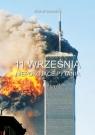 11 września Niepokojące pytania Sawośko Michał