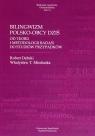Bilingwizm polsko-obcy dziś Od teorii i metodologii badań do studiów Dębski Robert, Miodunka Władysław T.