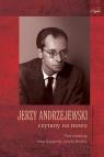 Jerzy Andrzejewski czytany na nowo