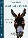 Beatrycze i Wergili  (Audiobook) Martel Yann