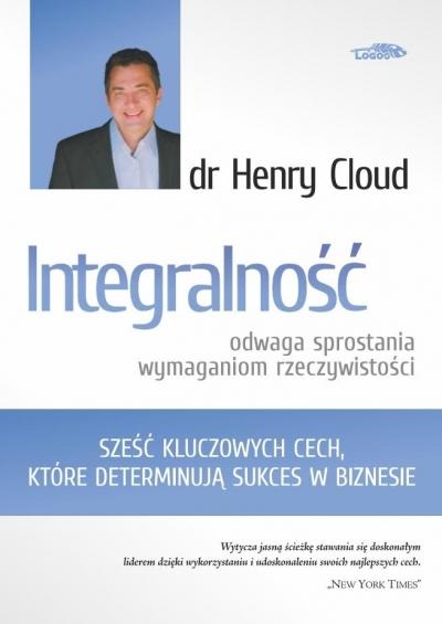 Integralność - odwaga sprostania wymaganiom... Henry Cloud