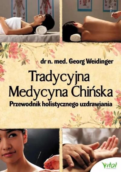 Tradycyjna Medycyna Chińska w.3 Georg Weidinger