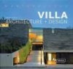 Masterpieces: Villa Architecture + Design Manuela Roth