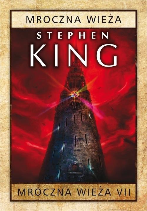 Mroczna wieża Tom 7 Mroczna wieża Stephen King