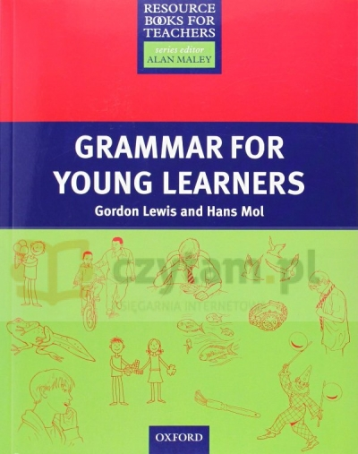 RBFT Primary: Grammar for Young Learners Gordon Lewis, Hans Mol