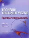 Techniki terapeutyczne w fizjoterapii neurologicznej