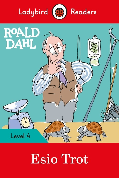 Roald Dahl: Esio Trot - Ladybird Readers Level 4 Dahl Roald