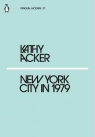 New York City in 1979 Acker Kathy