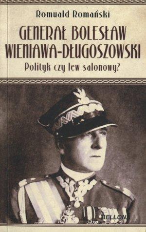 Generał Bolesław Wieniawa Długoszowski (OT) Romuald Romański