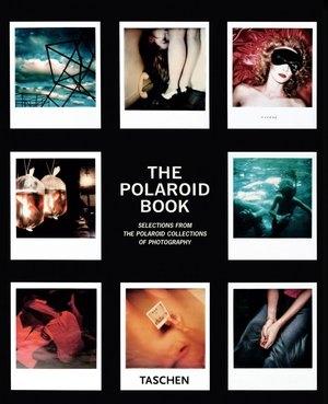 The Polaroid Book Barbara Hitchcock, Steve Crist