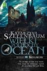 Wielki Północny Ocean Księga 2 Kosmos