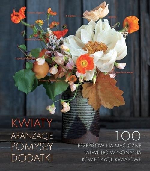 Kwiaty Aranżacje, pomysły, dodatki Harampolis Alethea, Rizo Jill
