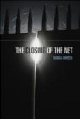 Closing of the Net Monica Horten