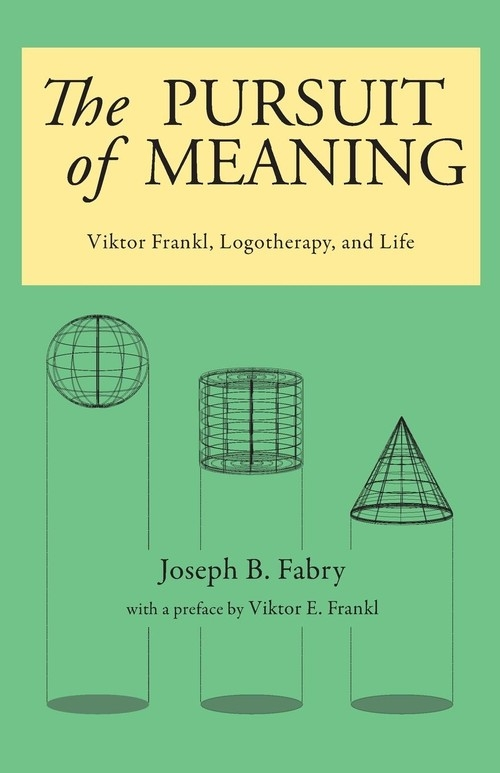 The Pursuit of Meaning Fabry Joseph B.
