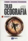 Tylko geografia Podręcznik Zakres podstawowy
