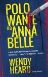 Polowanie na Annabelle Heard Wendy