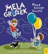 Mela i Groszek. Nowy kolega Groszka