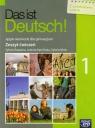 Das ist Deutsch! 1 Zeszyt ćwiczeń