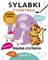 Sylabki Tygryska. Nauka czytania Poziom 3. Zeszyt 5