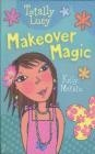 Makeover Magic Kelly McKain