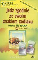 Rak. Jedz zgodnie ze swoim znakiem zodiaku Barbara Jakimowicz-Klein
