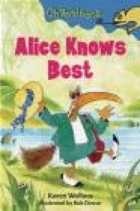 Alice Knows Best Karen Wallace, K Wallace