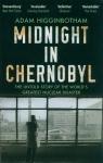 Midnight in Chernobyl Higginbotham Adam