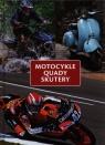 Motocykle quady skutery