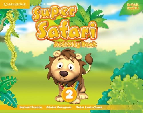 Super Safari 2 Activity Book Puchta Herbert, Gerngross Gunter, Lewis-Jones Peter